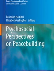 Cover of the book Psychosocial Perspectives on Peacebuilding