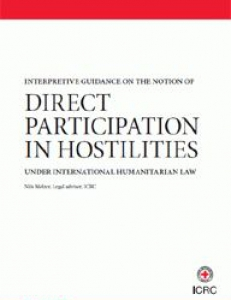 Cover of Interpretive Guidance on the Notion of Direct Participation in Hostilities