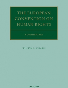 Cover of the book The European Convention on Human Rights: A Commentary
