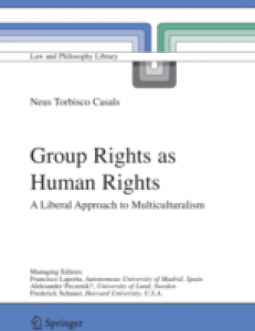 Cover of Group Rights as Human Rights: A Liberal Approach to Multiculturalism